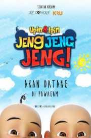 Upin Dan Ipin: Jeng Jeng Jeng!